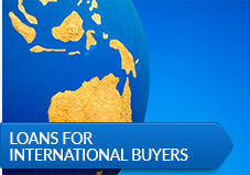 Loans For International Buyers